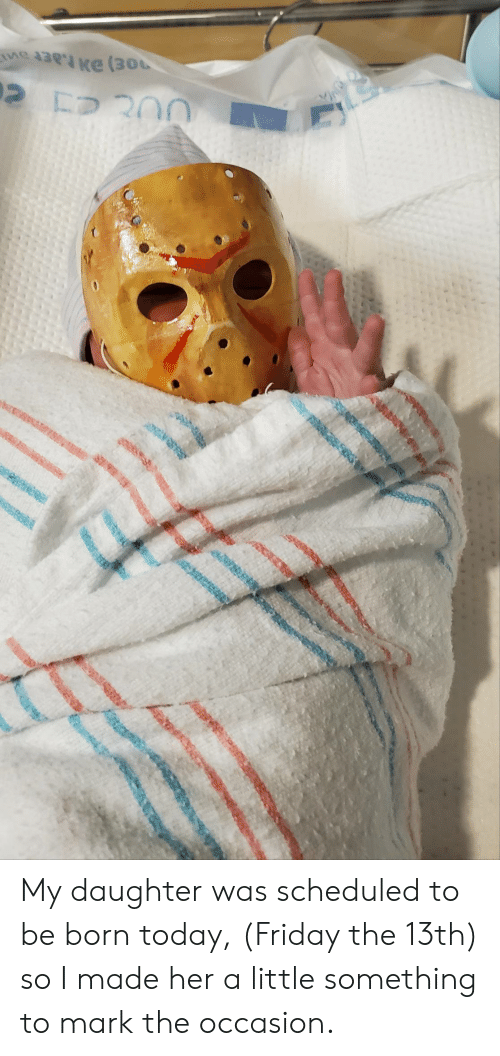 Friday, Friday the 13th, and Today: NCH My daughter was scheduled to be born today, (Friday the 13th) so I made her a little something to mark the occasion.