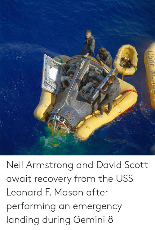 Neil Armstrong, Gemini, and Mason: Neil Armstrong and David Scott await recovery from the USS Leonard F. Mason after performing an emergency landing during Gemini 8