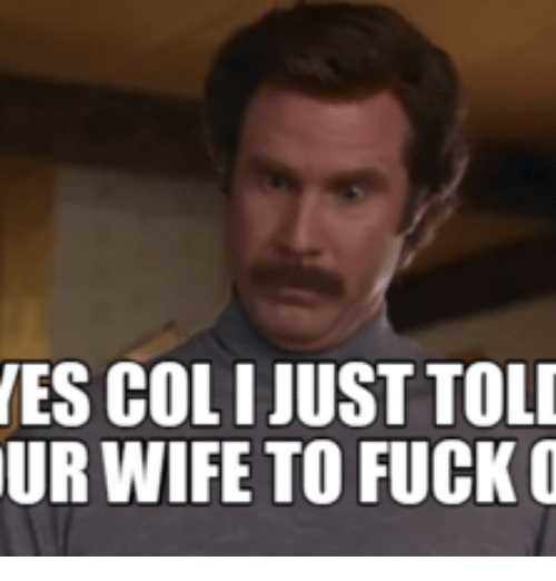 Nes, Oed, and  Wifes: NES COLI JUST TOLD  UR WIFE TO FUCK O