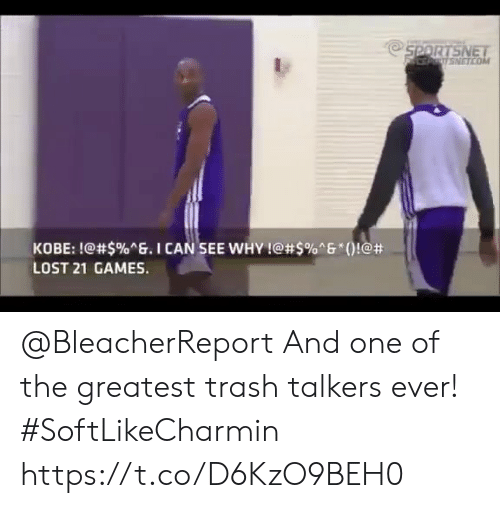 """Memes, Trash, and Lost: NETCO  KOBE: !@#$%ng. I CAN.SEE WHY !@#5%""""6""""()!@#  LOST 21 GAMES. @BleacherReport And one of the greatest trash talkers ever! #SoftLikeCharmin   https://t.co/D6KzO9BEH0"""