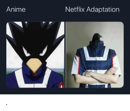 Netflix: Netflix Adaptation  Anime .
