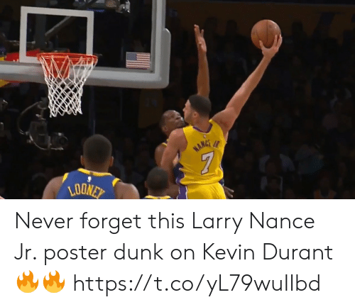 Dunk, Kevin Durant, and Larry Nance Jr.: Never forget this Larry Nance Jr. poster dunk on Kevin Durant🔥🔥 https://t.co/yL79wuIIbd