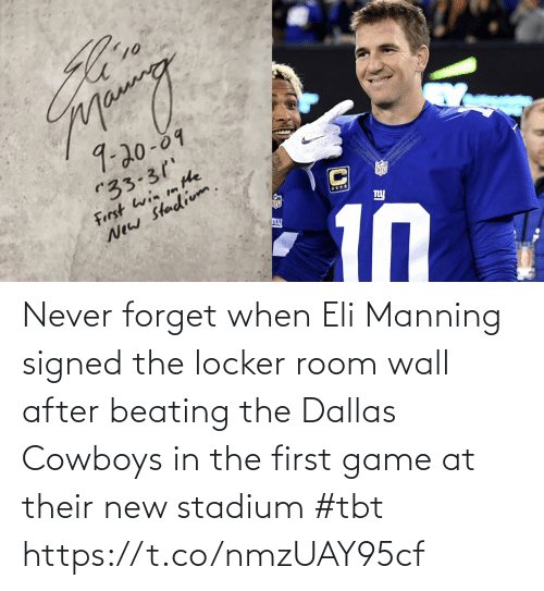 TBT: Never forget when Eli Manning signed the locker room wall after beating the Dallas Cowboys in the first game at their new stadium #tbt https://t.co/nmzUAY95cf