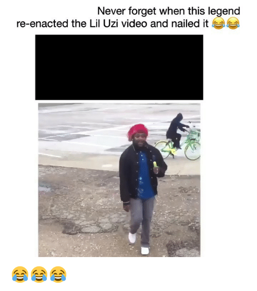 Funny, Video, and Never: Never forget when this legend  re-enacted the Lil Uzi video and nailed it 😂😂😂