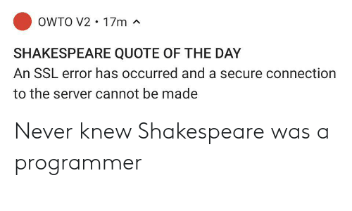 knew: Never knew Shakespeare was a programmer