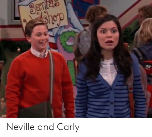 carly: Neville and Carly