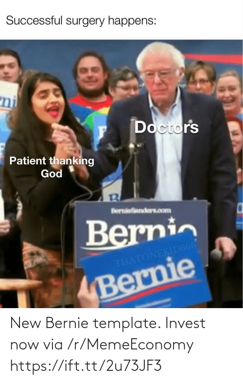 Bernie: New Bernie template. Invest now via /r/MemeEconomy https://ift.tt/2u73JF3