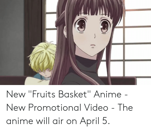 """Anime, Dank, and Video: New """"Fruits Basket"""" Anime - New Promotional Video  - The anime will air on April 5."""