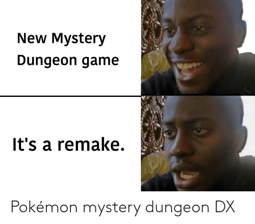 pokemon mystery dungeon: New Mystery  Dungeon game  It's a remake. Pokémon mystery dungeon DX