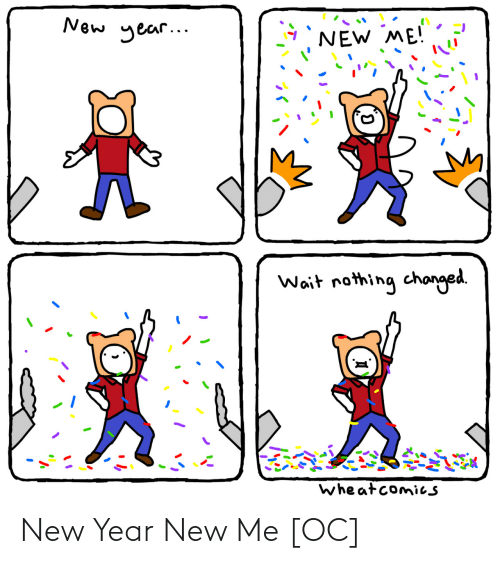 New Year's: New Year New Me [OC]