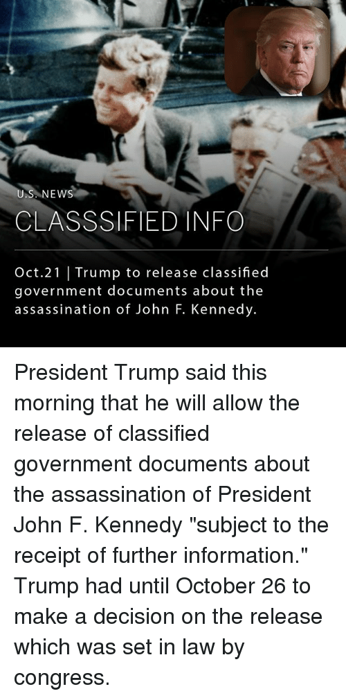 """Assassination, Memes, and News: NEWS  CLASSSIFIED INFO  Oct.21 