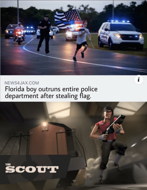 Police: NEWS4JAX.COM  Florida boy outruns entire police  department after stealing flag.  THE  SCOUT