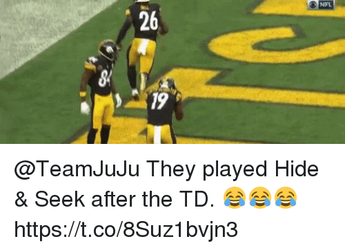 Memes, Nfl, and 🤖: NFL  26  8  19 @TeamJuJu They played Hide & Seek after the TD. 😂😂😂 https://t.co/8Suz1bvjn3