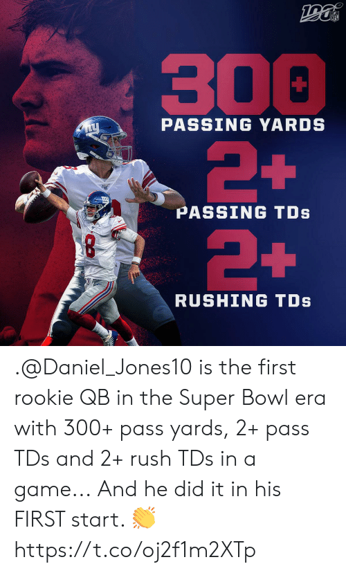 Memes, Nfl, and Super Bowl: NFL  300  2+  PASSING YARDS  PASSING TDs  +  RUSHING TDs .@Daniel_Jones10 is the first rookie QB in the Super Bowl era with 300+ pass yards, 2+ pass TDs and 2+ rush TDs in a game...  And he did it in his FIRST start. ? https://t.co/oj2f1m2XTp