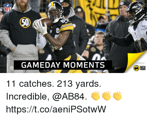 buffalo wild wings: NFL  50  GAMEDAY MOMENTS  PRESENTED BY  BUFFALO  WILD  WINGS 11 catches. 213 yards.  Incredible, @AB84. 👏👏👏 https://t.co/aeniPSotwW