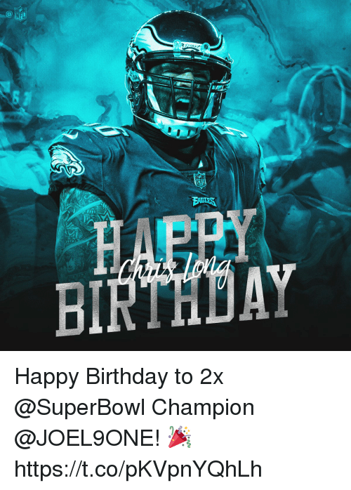 Birthday, Memes, and Nfl: NFL  BI  AY Happy Birthday to 2x @SuperBowl Champion @JOEL9ONE! 🎉 https://t.co/pKVpnYQhLh