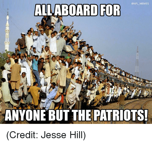 Memes, Nfl, and Patriotic: @NFL MEMES  ALLABOARD FOR  ANYONE BUT THE PATRIOTS (Credit: Jesse Hill)