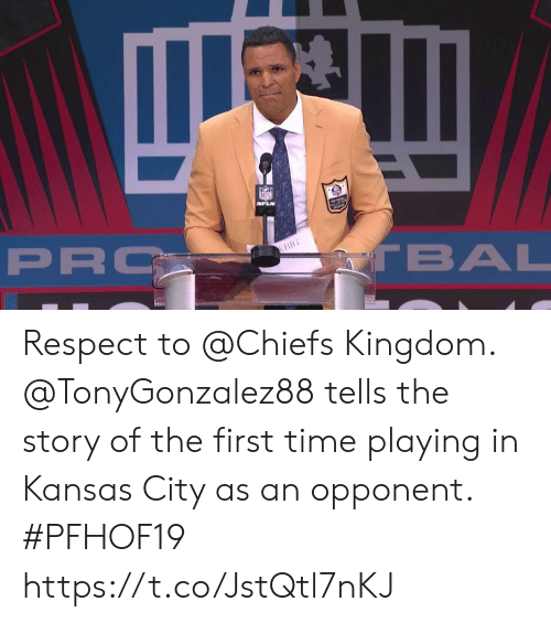 Memes, Nfl, and Respect: NFL  MFLN  PRO  TBAL  BIG Respect to @Chiefs Kingdom.  @TonyGonzalez88 tells the story of the first time playing in Kansas City as an opponent. #PFHOF19 https://t.co/JstQtl7nKJ