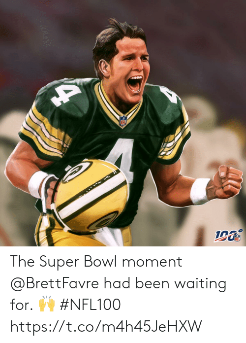 The Super Bowl: NFL  NFL The Super Bowl moment @BrettFavre had been waiting for. ? #NFL100 https://t.co/m4h45JeHXW