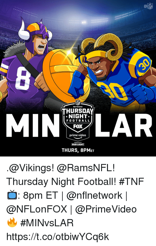Nfl Tball Nfl Network Thursday Lar Night Fo O T B All Fox Prime Video Presenteo By Thurs 8pmet Thursday Night Football Tnf 8pm Et Minvslar Httpstcootbiwycq6k Football Meme On Astrologymemes Com