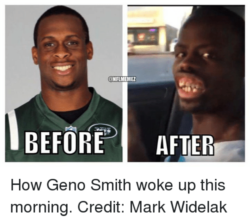 Geno Smith: @NFLMEMEZ  BEFORE  AFTER How Geno Smith woke up this morning. Credit: Mark Widelak