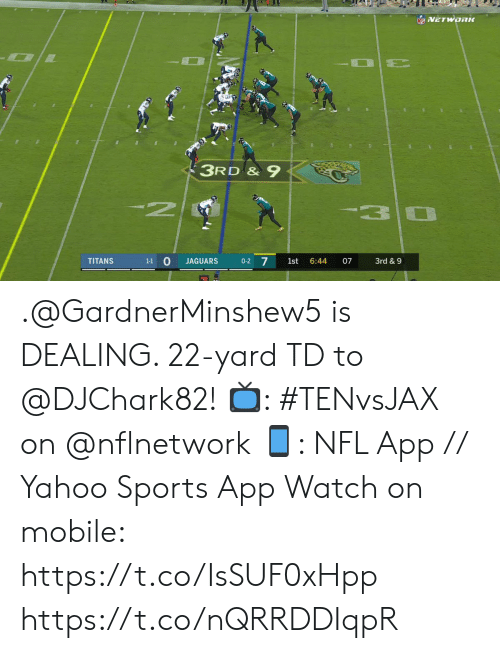 O 0: NFVETWORK  3RD &9  N  3  1-1 O  0-2 7  TITANS  JAGUARS  1st  6:44  07  3rd & 9 .@GardnerMinshew5 is DEALING. 22-yard TD to @DJChark82!  📺: #TENvsJAX on @nflnetwork 📱: NFL App // Yahoo Sports App Watch on mobile: https://t.co/IsSUF0xHpp https://t.co/nQRRDDIqpR