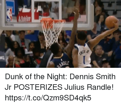 Dennis Smith Jr: NG  NDLE Dunk of the Night: Dennis Smith Jr POSTERIZES Julius Randle!  https://t.co/Qzm9SD4qk5