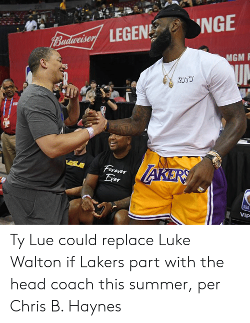 Head, Los Angeles Lakers, and Luke Walton: NGE  udweise  MGM  Yiu Ty Lue could replace Luke Walton if Lakers part with the head coach this summer, per Chris B. Haynes