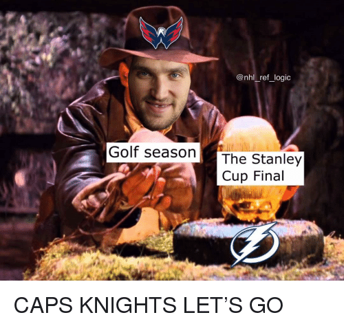stanley cup: @nhl ref logio  Golf seasonThe Stanley  Cup Final CAPS KNIGHTS LET'S GO