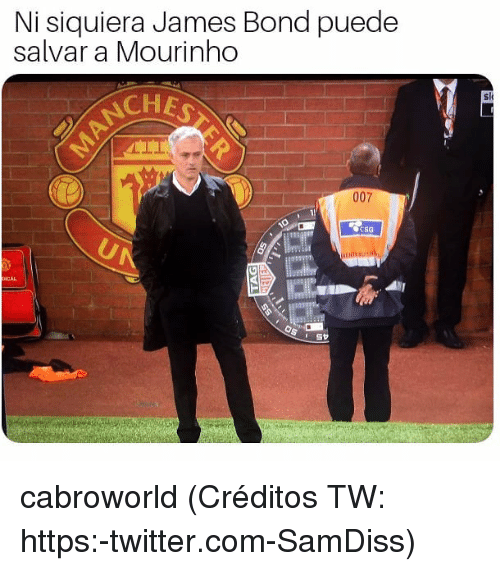 James Bond: Ni siquiera James Bond puede  salvar a Mourinho  sl  CHE  007  CSG  CAL cabroworld (Créditos TW: https:-twitter.com-SamDiss)