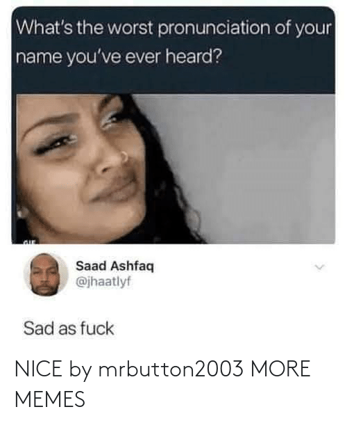 Https: NICE by mrbutton2003 MORE MEMES