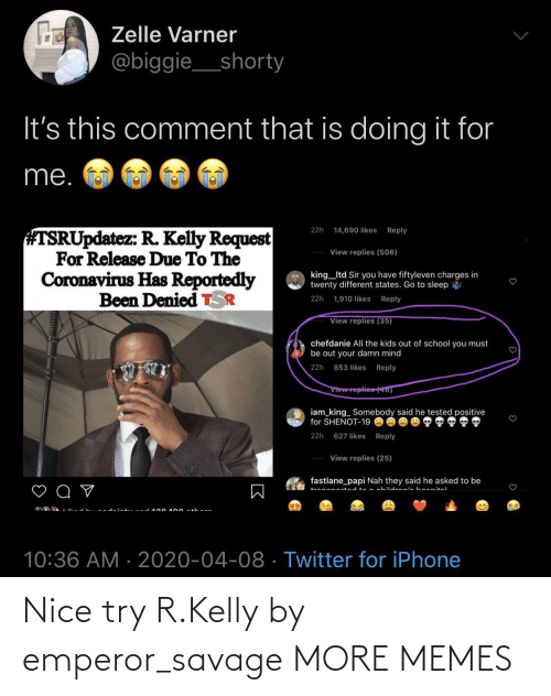 R. Kelly: Nice try R.Kelly by emperor_savage MORE MEMES