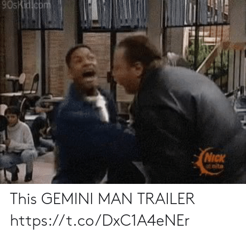 Memes, Gemini, and Nick: NicK  t neta This GEMINI MAN TRAILER https://t.co/DxC1A4eNEr