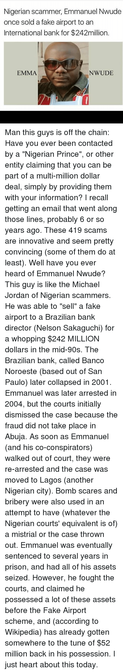 Nigerian Scammer Emmanuel Nwude Once Sold a Fake Airport to an