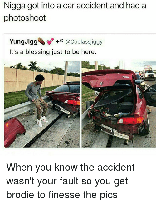 Nigga Got Into A Car Accident And Had A Photoshoot Yung Jigg It S A
