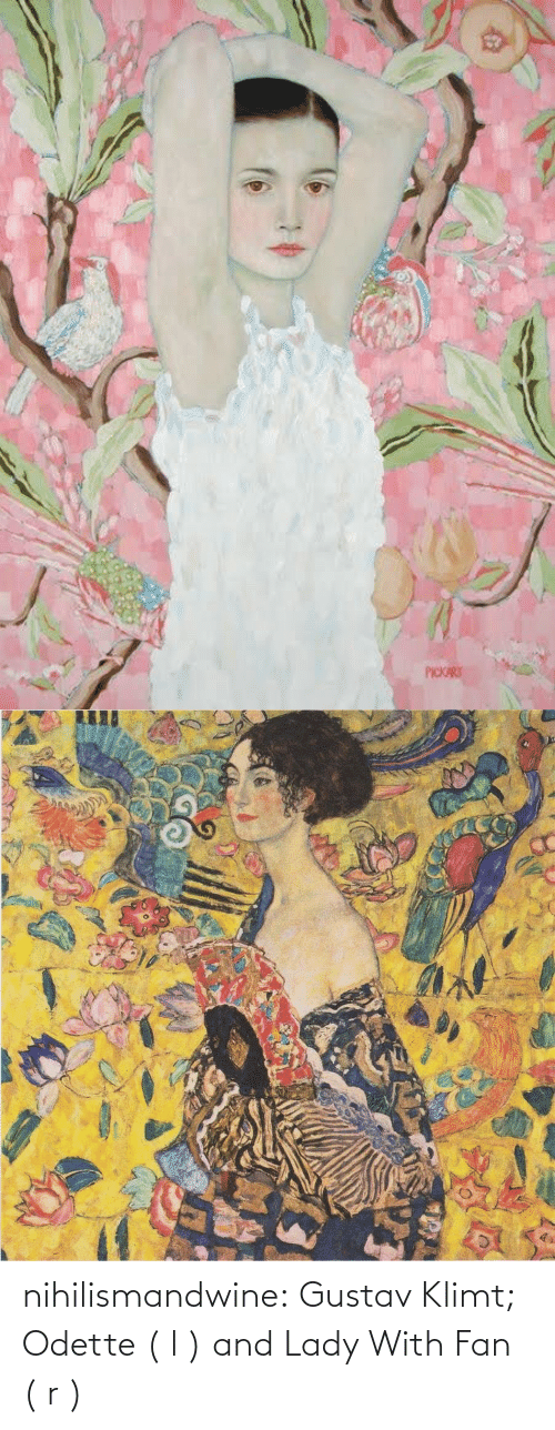 lady: nihilismandwine: Gustav Klimt; Odette ( l ) and Lady With Fan ( r )
