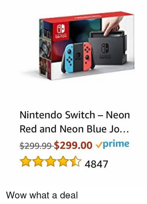 Nintendo, Wow, and Blue: Nintendo Switch - Neon  Red and Neon Blue Jo...  $299.99-$299.00 vprime Wow what a deal