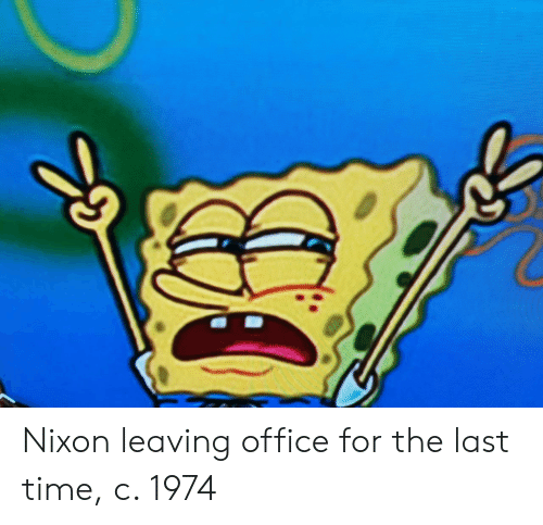 Office, Time, and Nixon: Nixon leaving office for the last time, c. 1974