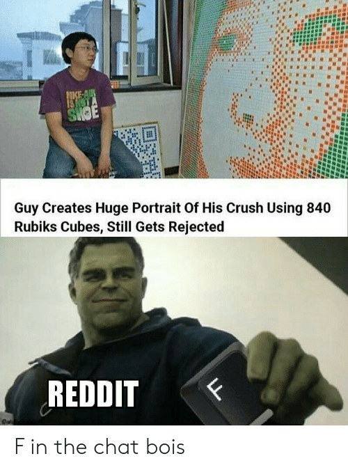 nota: NKE-AIR  IS NOTA  SHOE  Guy Creates Huge Portrait Of His Crush Using 840  Rubiks Cubes, Still Gets Rejected  REDDIT  F  eat  LL F in the chat bois