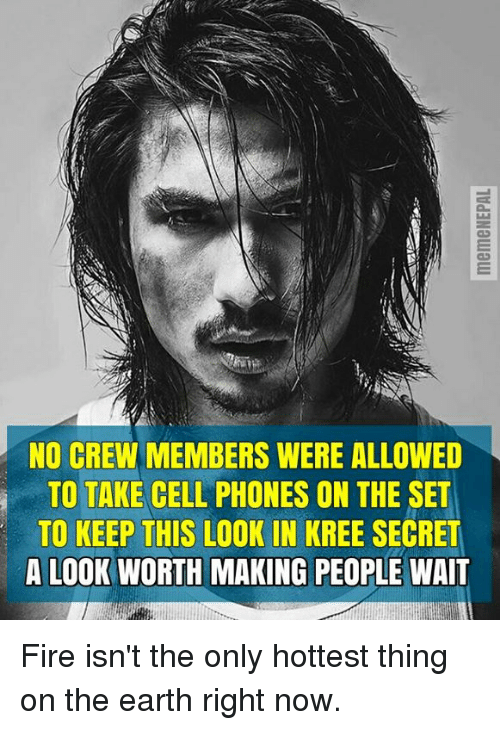 nepali: NO CREW MEMBERS WERE ALLOWED  TO TAKE CELL PHONES ON THE SET  TO KEEP THIS LOOK IN KREE SECRET  A LOOK WORTH MAKING PEOPLE WAIT Fire isn't the only hottest thing on the earth right now.