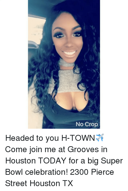 Grooving: No Crop Headed to you H-TOWN✈️ Come join me at Grooves in Houston TODAY for a big Super Bowl celebration! 2300 Pierce Street Houston TX