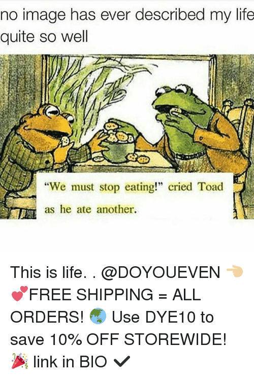 "Gym, Toad, and Linked In: no image has ever described my life  quite so well  ""We must stop eating!"" cried Toad  as he ate another. This is life. . @DOYOUEVEN 👈🏼 💕FREE SHIPPING = ALL ORDERS! 🌏 Use DYE10 to save 10% OFF STOREWIDE! 🎉 link in BIO ✔️"