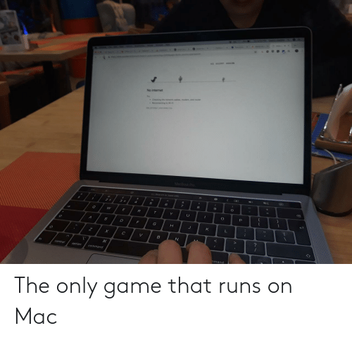 no internet: No internet  6  9  controloption  mand The only game that runs on Mac