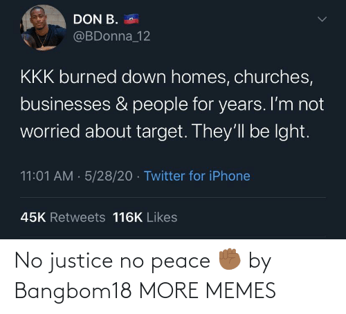 Justice: No justice no peace ✊🏾 by Bangbom18 MORE MEMES