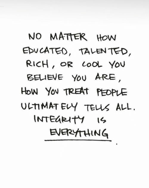 Lool: NO MATTER How  Ebu CATED, TALEN TED  RICH, OR LooL You  BELIEVE Yo ARE  EVERYTHING