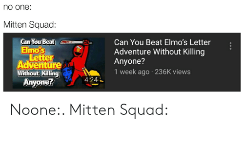 No One Mitten Squad Can You Beat Elmo's Letter Adventure Without