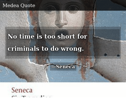 Time, Too Short, and For: No time is too short for criminals to do wrong.