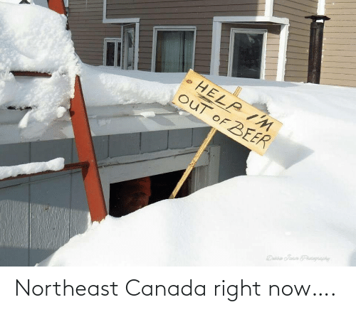 right now: Northeast Canada right now….