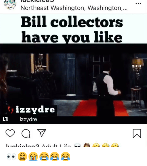 25 Best Memes About Bill Collectors Bill Collectors Memes