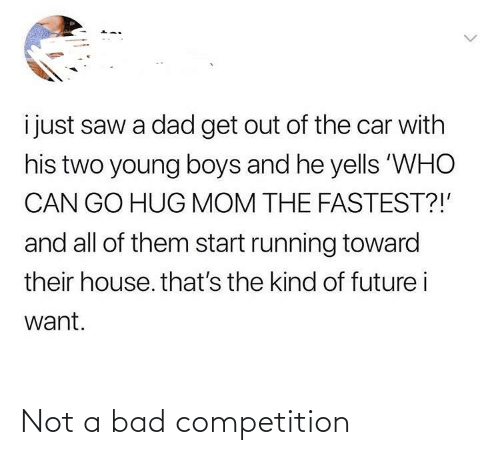 competition: Not a bad competition